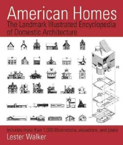 American Homes: The Landmark Illustrated Encyclopedia of Domestic Architecture (Paperback)