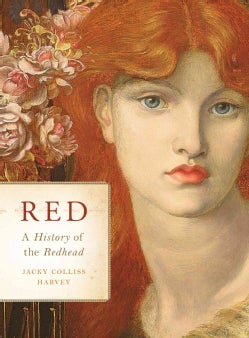 Red: A History of the Redhead (Hardcover)