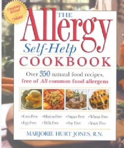 The Allergy Self-Help Cookbook: Over 325 Natural Food Recipes, Free of All Common Food Allergens (Paperback)