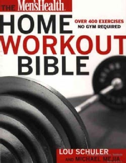 The Men's Health Home Workout Bible (Paperback)