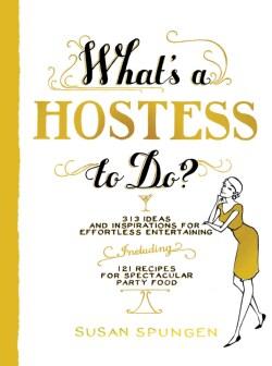 What's a Hostess to Do? (Paperback)