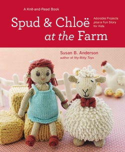 Spud and Chloe at the Farm (Hardcover)