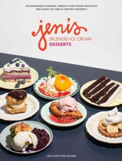 Jeni's Splendid Ice Cream Desserts (Hardcover)