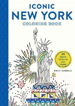 Iconic New York Coloring Book: 24 Sights to Fill in and Frame (Paperback)