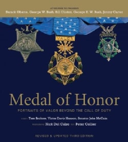 Medal of Honor: Portraits of Valor Beyond the Call of Duty (Hardcover)