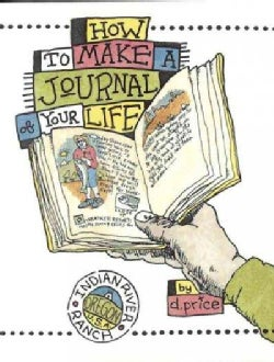 How to Make a Journal of Your Life (Paperback)