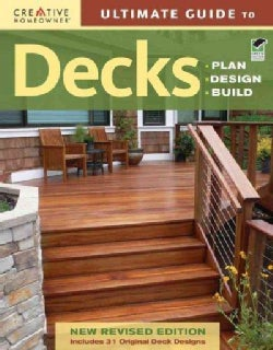 Decks: Plan, Design, Build: Includes 30 Original Deck Designs (Paperback)