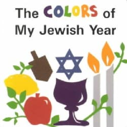 The Colors of My Jewish Year (Board book)