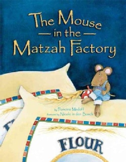 The Mouse in the Matzah Factory (Paperback)