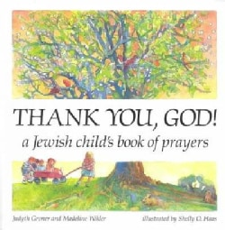 Thank You, God!: A Jewish Child's Book of Prayers (Paperback)