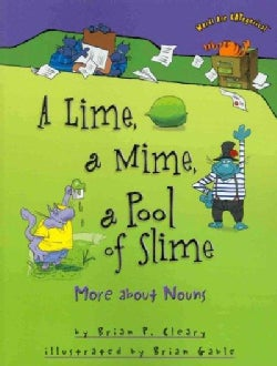 A Lime, a Mime, a Pool of Slime: More About Nouns (Paperback)