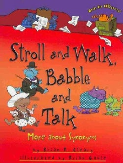 Stroll and Walk, Babble and Talk: More About Synonyms (Paperback)