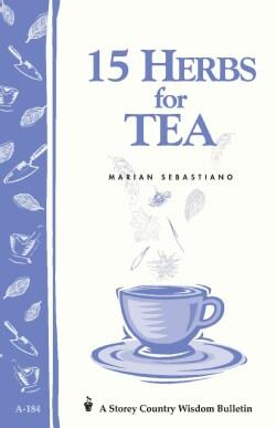 15 Herbs for Tea (Paperback)