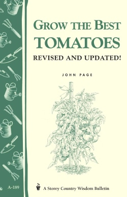 Grow the Best Tomatoes (Paperback)