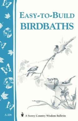 Easy-To-Build Birdbaths (Paperback)