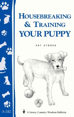 Housebreaking and Training Your Puppy (Paperback)