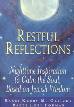 Restful Reflections: Nighttime Inspiration to Calm the Soul, Based on Jewish Wisdom (Paperback)