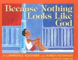 Because Nothing Looks Like God (Hardcover)