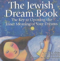 The Jewish Dream Book: The Key to Opening the Inner Meaning of Your Dreams (Paperback)