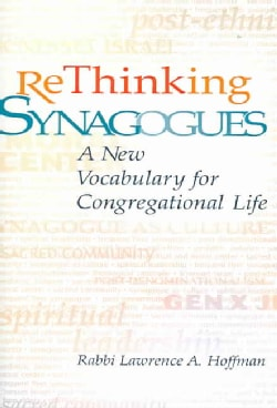 Rethinking Synagogues: A New Vocabulary for Congregational Life (Paperback)