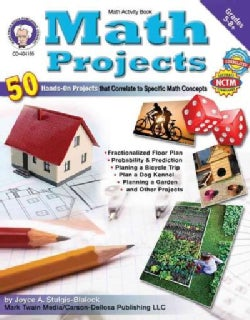 Math Projects: 50 Hands-on Projects that Correlate to Specific Math Concepts, Grades 5-8+ (Paperback)