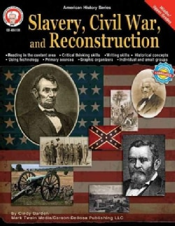 Slavery, Civil War, and Reconstruction (Paperback)