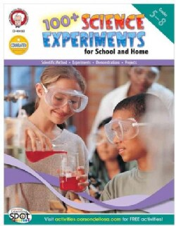 100+ Science Experiments For School and Home: Grades 5-8 (Paperback)