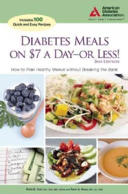 Diabetes Meals on $7 a Day- or Less! (Paperback)