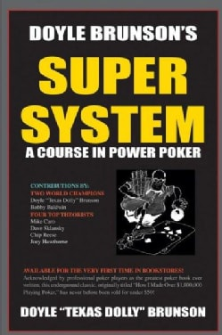Super System 1: A Course in Power Poker (Paperback)