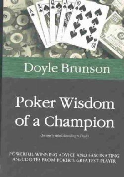 Poker Wisdom of a Champion (Paperback)