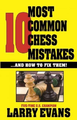 10 Most Common Chess Mistakes (Paperback)