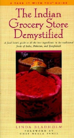 The Indian Grocery Store Demystified (Paperback)
