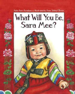 What Will You Be, Sara Mee? (Paperback)