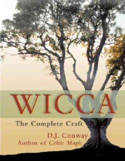 Wicca: The Complete Craft (Paperback)