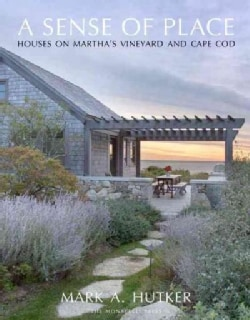 A Sense of Place: Houses on Martha's Vineyard and Cape Cod (Hardcover)