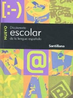 Nuevo Diccionario Escolar Santillana/new Santillana School Dictionary (Hardcover)