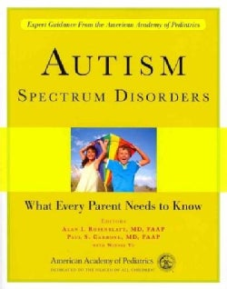 Autism Spectrum Disorders: What Every Parent Needs to Know (Paperback)