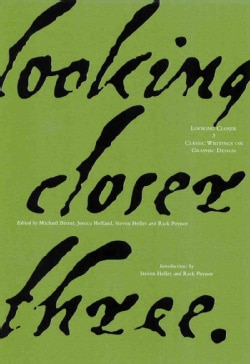 Looking Closer 3: Classic Writings on Graphic Design (Paperback)