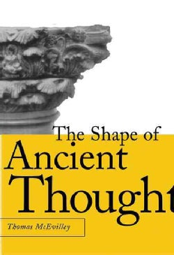 The Shape of Ancient Thought: Comparative Studies in Greek and Indian Philosophies (Hardcover)