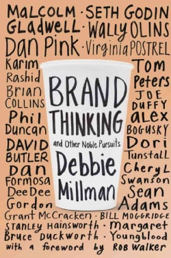 Brand Thinking and Other Noble Pursuits (Hardcover)