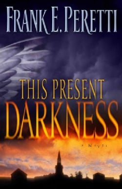 This Present Darkness (Paperback)