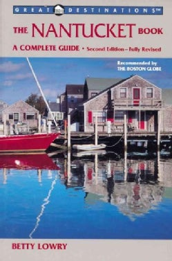 The Nantucket Book: A Complete Guide (Paperback)