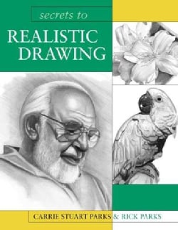 Secrets To Realistic Drawing (Paperback)