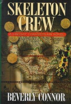 Skeleton Crew: A Lindsay Chamberlain Novel (Hardcover)