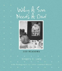 Why a Son Needs a Dad: 100 Reasons (Hardcover)