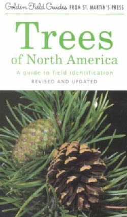 Trees of North America: A Field Guide to the Major Native and Introduced Species North of Mexico (Paperback)