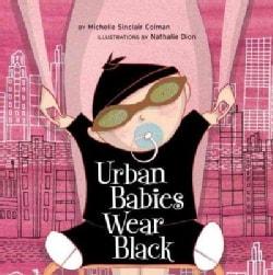 Urban Babies Wear Black (Board book)