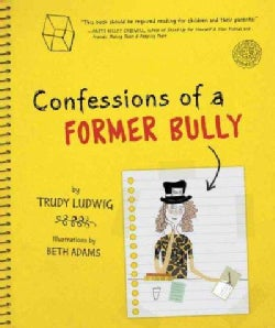 Confessions of a Former Bully (Hardcover)
