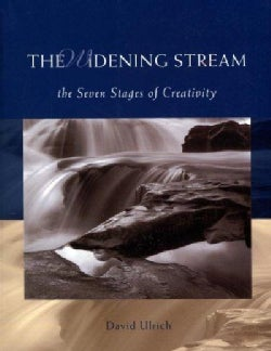 The Widening Stream: The Seven Stages of Creativity (Paperback)