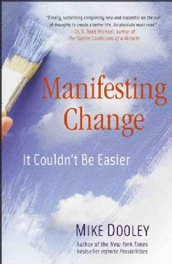 Manifesting Change: It Couldn't Be Easier (Paperback)